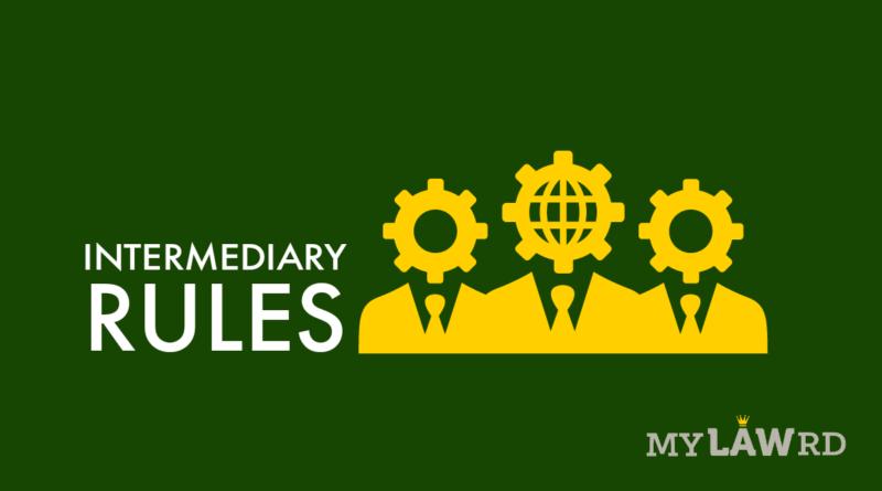 Intermediary and Digital Media Rules